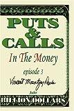 Puts and Calls, Vincent Mountjoy-Pepka and Kira Mountjoy-Pepka, 0595194761