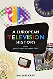 img - for A European Television History book / textbook / text book
