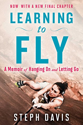 Learning to Fly: An Uncommon Memoir of Human Flight, Unexpected Love, and One Amazing - Diving Usa Cliff