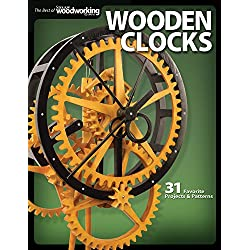 Wooden Clocks: 31 Favorite Projects & Patterns (Fox Chapel Publishing) Grandfather, Pendulum, Desk Clocks & More with Your Scroll Saw; Includes Beginner, Intermediate, and Advanced Designs