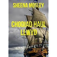 Chodiad haul llwyd (Welsh Edition)