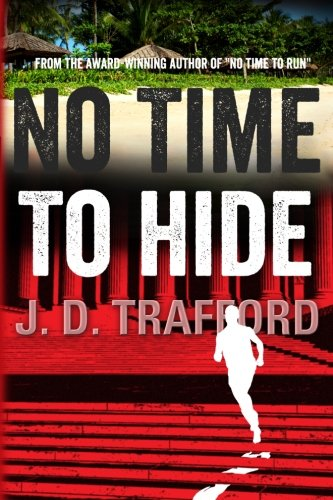 No Time To Hide: A Legal Thriller Featuring Michael Collins, Book 3