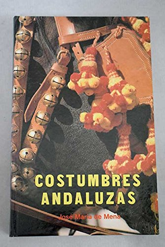 Costumbres andaluzas (Spanish Edition)