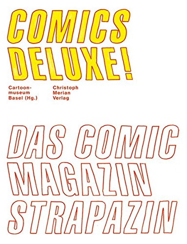 Comics Deluxe!: Das Comic-Magazin STRAPAZIN