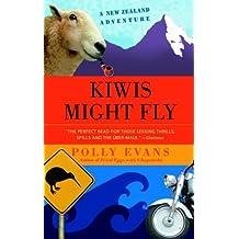 Kiwis Might Fly: A New Zealand Adventure