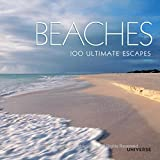 Beaches: 100 Ultimate Escapes