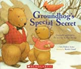 img - for Groundhog's Special Secret (Originally Published As the Secret of the First One Up) book / textbook / text book