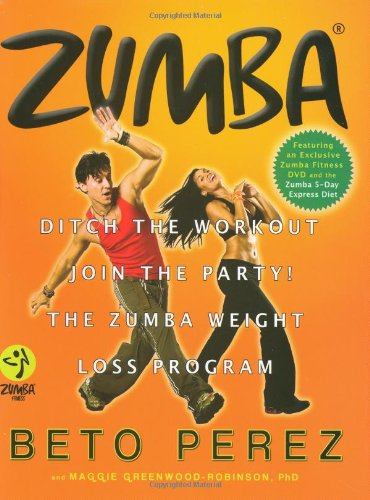Zumba: Ditch the Workout, Join the Party! The Zumba Weight Loss Program (Halloween Party Zumba)