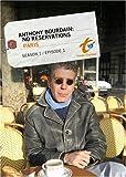 Anthony Bourdain: No Reservations Season 1 - Episode 1: Paris