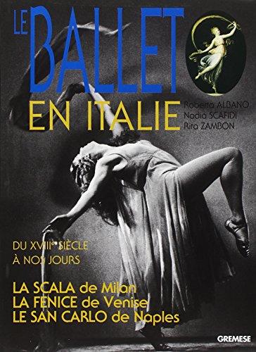 Le-ballet-en-Italie-La-Scala-La-Fenice-Le-San-Carlo-du-XVIIIe-sicle--nos-jours