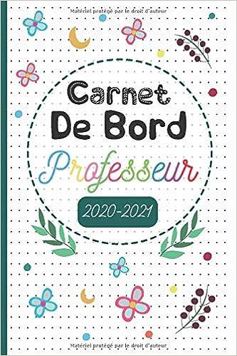Carde bord professeur 2020 2021: Cahier Journal pour