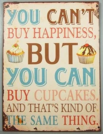 Image result for you can't buy happiness but you can buy cupcakes