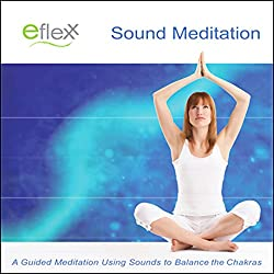The Eflexx Sound Meditation