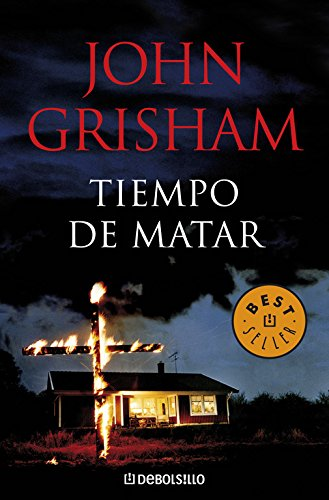 Download Tiempo de matar/ A Time To Kill (Spanish Edition) pdf epub