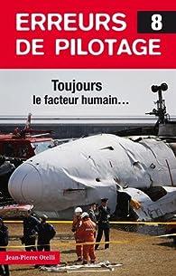 Erreurs de pilotage : Tome 8 par Jean-Pierre Otelli