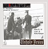 The Doez On the Car: Unholy Jesus [Explicit]