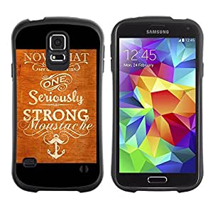 Hybrid Anti-Shock Bumper Case for Samsung Galaxy S5 / Cool Vintage Moustache Sign