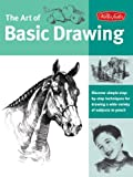 img - for The Art of Basic Drawing: Discover Simple Step-by-step Techniques for Drawing a Wide Variet of Subjects in Pencil (Collector's Series) book / textbook / text book