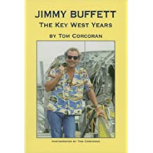 Jimmy Buffett: The Key West Years