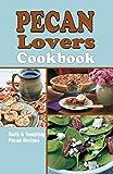 Pecan Lovers Cookbook