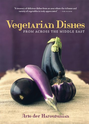 Vegetarian Dishes from Across the Middle East by Arto der Haroutunian