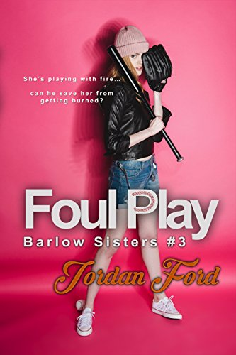Foul Play (Barlow Sisters Book 3) by [Ford, Jordan]