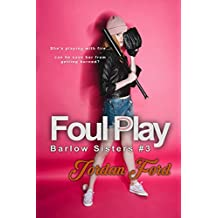 Foul Play (Barlow Sisters Book 3)