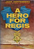 img - for A Hero For Regis book / textbook / text book