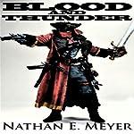 Blood and Thunder | Nathan Meyer