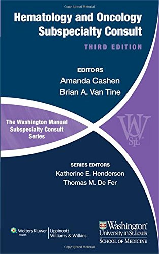 The Washington Manual of Hematology and Oncology Subspecialty Consult (Washington Manual Subspecialty Consult) by LWW