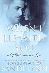 When I Lie With You (A Millionaire's Love, 2)