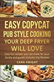 Easy Copycat Pub Style Cooking Your Deep fryer will Love: Easy...