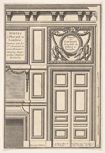 Historic Fine Art Print | Door and Chimney of The Billiards Room at Versailles | Artist: Jean Le Pautre| Created: 17th Century | Wall Art Poster Reprint 11in x ()