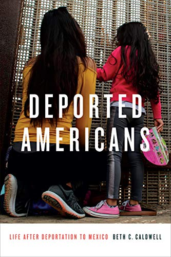 Pdf Law Deported Americans: Life after Deportation to Mexico