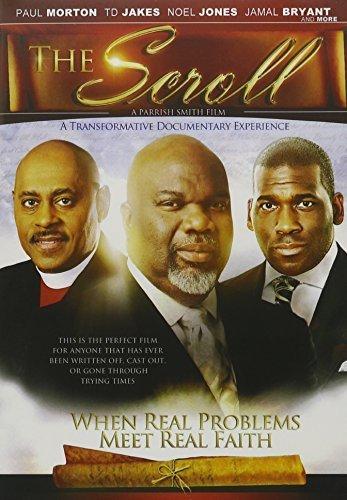 Scroll, The by Bishop Paul Morton, Noel Jones T.D. Jakes