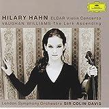 Hilary Hahn Elgar Violin Concerto; Vaughn Williams The Lark Ascending