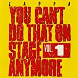 You Can't Do That On Stage Anymore Vol. 1 by Frank Zappa (2012-10-29)
