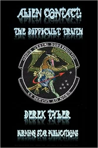 Alien Contact:: The Difficult Truth by Derek Tyler