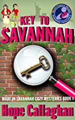 Key to Savannah: A Made in Savannah Cozy Mystery (Made in Savannah Cozy Mysteries Series Book 1)