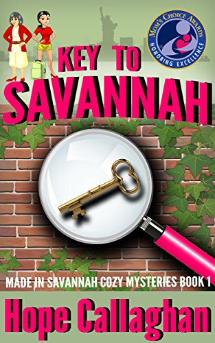 Key to Savannah (Made in Savannah Cozy Mysteries Series Book 1)