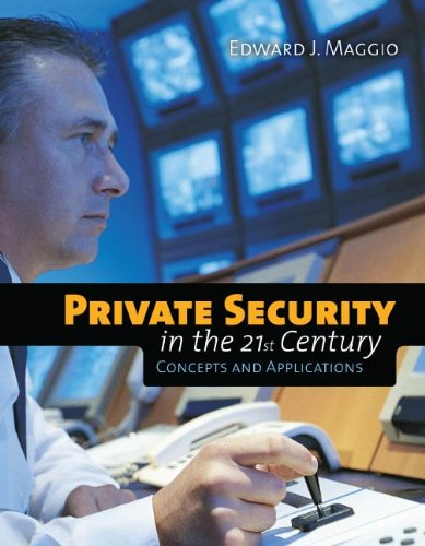 Download Private Security in the 21st Century: Concepts and Applications Pdf