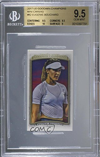 Genie Bouchard Graded BGS 9.5 GEM MINT Genie Bouchard (Trading Card) 2017 Upper Deck Goodwin Champions - [Base] - Canvas Mini Blank Back #82 - Graded Bgs Gem Mint