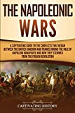 The Napoleonic Wars: A Captivating Guide to the