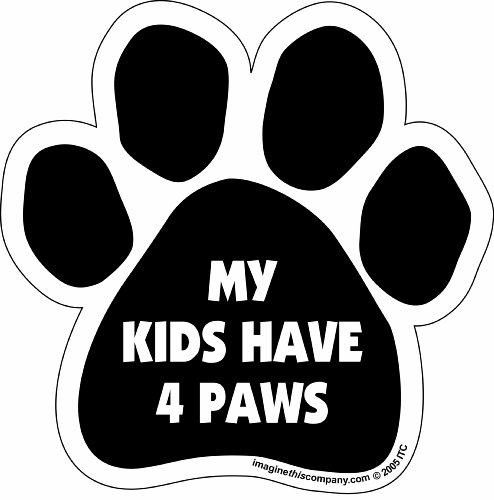 Car Magnet- Paw-My Kids Have 4 Paws- 5.5