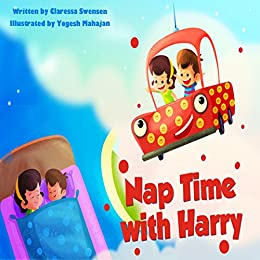 Nap Time With Harry by [Swensen, Claressa]