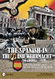 The Spanish in the SS and Wehrmacht, 1944-1945: The Ezquerra Unit in the Battle of Berlin