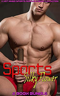 Sports Silky Flower: A Hot Mixed Sports Romance Book Collection