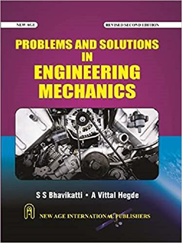 Ss Bhavikatti Engineering Mechanics Solutions Pdf