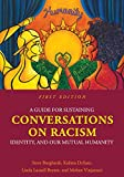 img - for A Guide for Sustaining Conversations on Racism, Identity, and our Mutual Humanity book / textbook / text book