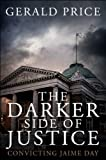 The Darker Side of Justice